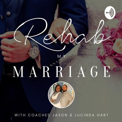 Rehab My Marriage