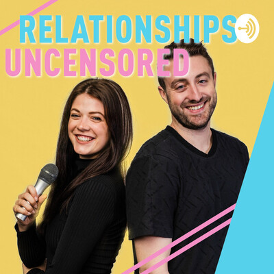 Relationships Uncensored