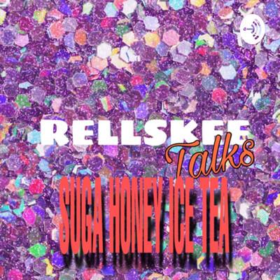 Rellskee talks SUGA HONEY ICE TEA