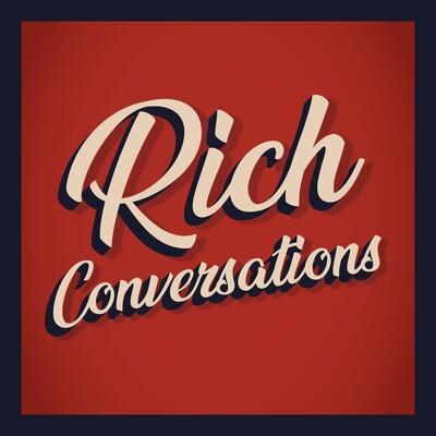 Rich Conversations