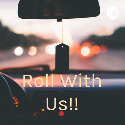 Roll With Us!!