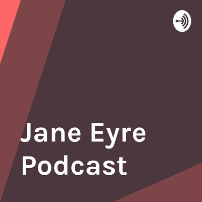 Jane Eyre Podcast