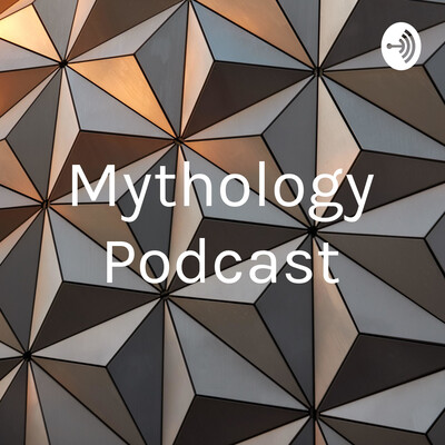 Mythology Podcast