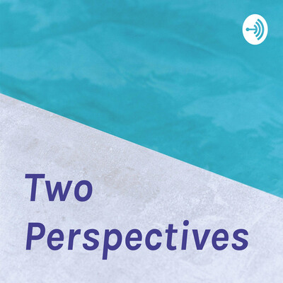 Two Perspectives