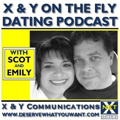 X & Y On The Fly - Dating Podcast   Love   Sex   Relationships