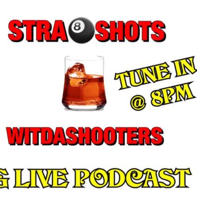 Str8 Shot wit da Shooters