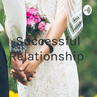 Successful Relationship