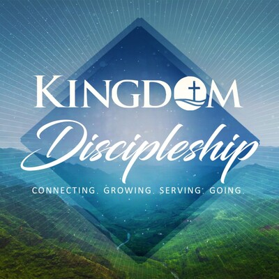 Kingdom Discipleship