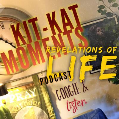 Kit-KAT Moments Revelations Of LIFE