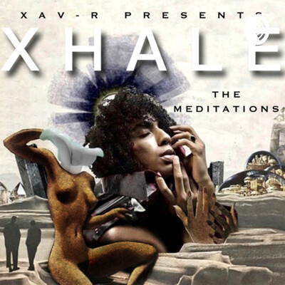 XHALE: The Meditations
