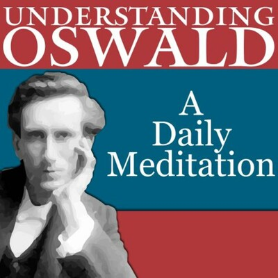 "Understanding Oswald, A daily meditation on ""My Utmost for His Highest"""
