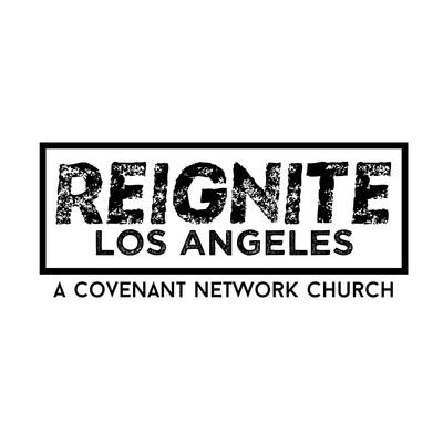 Reignite Los Angeles