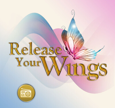 Release Your Wings - Spirituality and Meditation