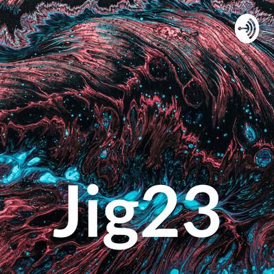 Jig23