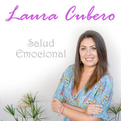 Salud Emocional | Como sentirte bien y multiplicar tu autoestima con Laura Cubero