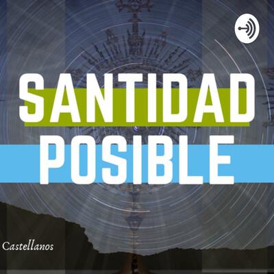 Santidad Posible