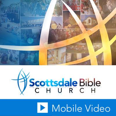 Scottsdale Bible Church Sermon Video