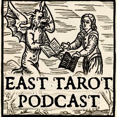East Tarot Podcast
