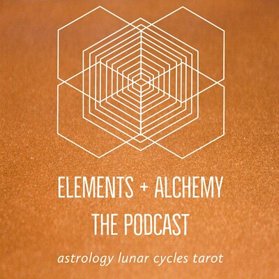 Elements and Alchemy - The Podcast