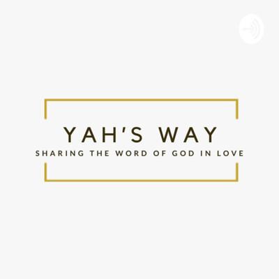 Yah's Way