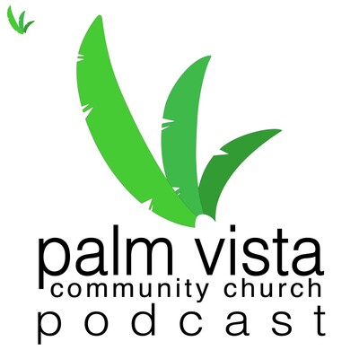 Palm Vista Community Church