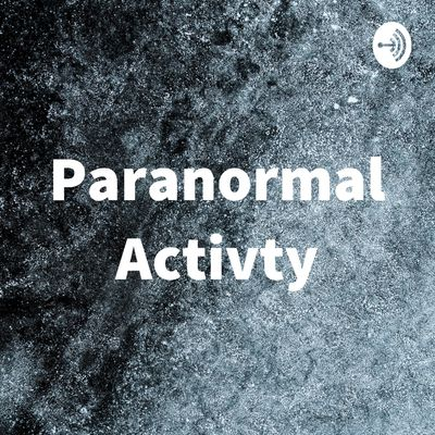 Paranormal Activty