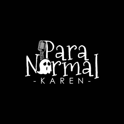 Paranormal Karen
