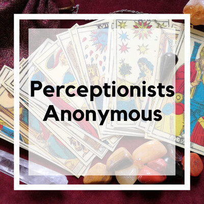 Perceptionists Anonymous