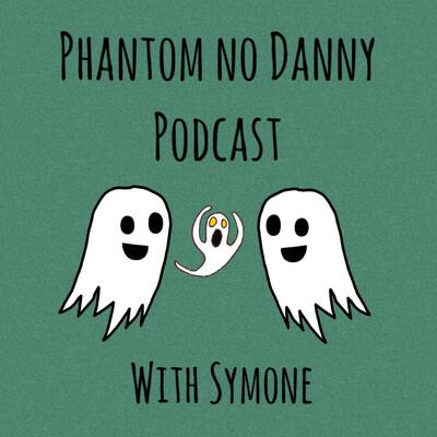 Phantom no Danny
