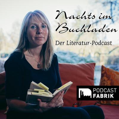 Nachts im Buchladen - Der Literatur-Podcast