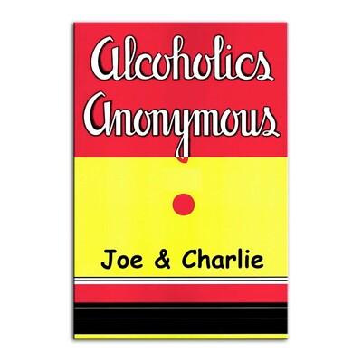 "Joe & Charlie ""Big Book Comes Alive"""
