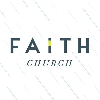Faith Church Messages