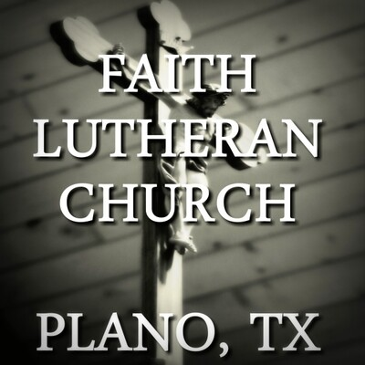 Faith Lutheran Church - Plano, Texas