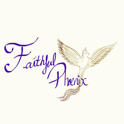 Faithful Phoenix