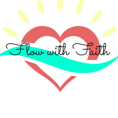 Flow with Faith