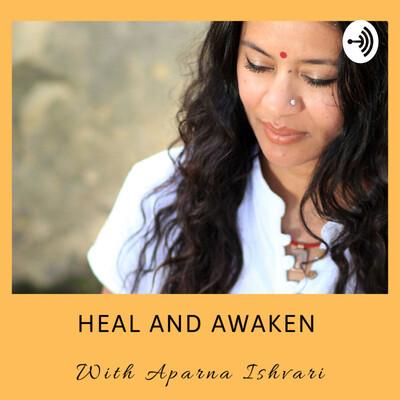 Heal and Awaken
