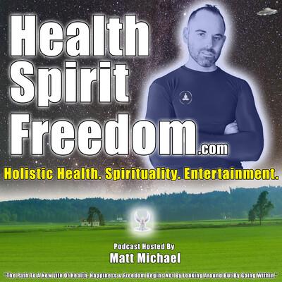 Health Spirit Freedom: Holistic Health. Spirituality. Entertainment.