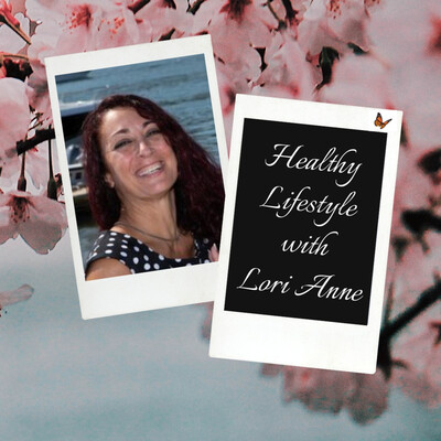 Healthy Lifestyle with Lori Anne