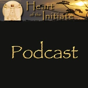 Heart of the Initiate - Shamanic Retreats - podcast