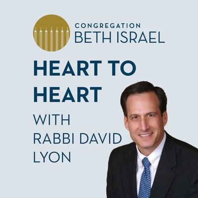 Heart to Heart with Rabbi Lyon