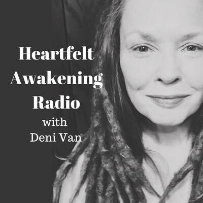 Heartfelt Awakening Radio