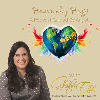 Heavenly Hugs, a Podcast Guided By Angels