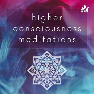 Higher Consciousness Meditations