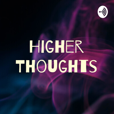 Higher Thoughts