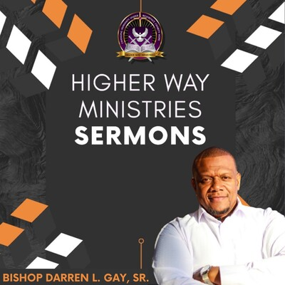 Higher Way Ministries Sermons - Petersburg