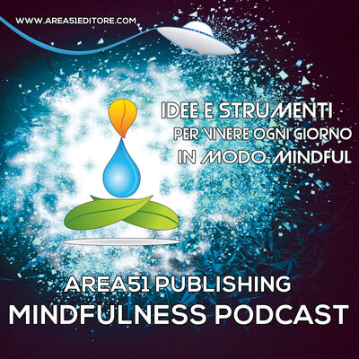 A51 Mindfulness Podcast