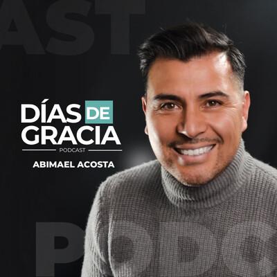 Abimael Acosta: Días de Gracia