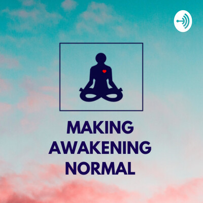 Making Awakening Normal