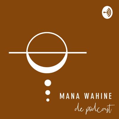 Mana Wahine de podcast