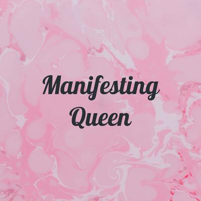 Manifesting Queen - Alicett.com